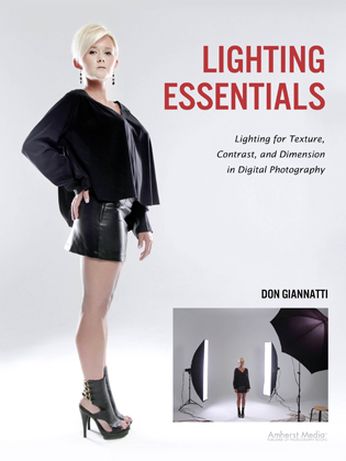 Lighting Essentials: Lighting for Texture, Contrast and Dimension in Digital Photography