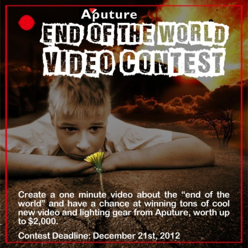 Aputure End of the World video contest 2012